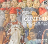 Missa Galeazescha : music for the Duke of Milan
