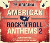 American rock 'n' roll anthems. vol.2