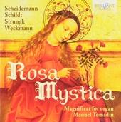 Rosa mystica m: Magnificat for organ