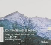 Ich trage meine Minne : songs by Richard Strauss