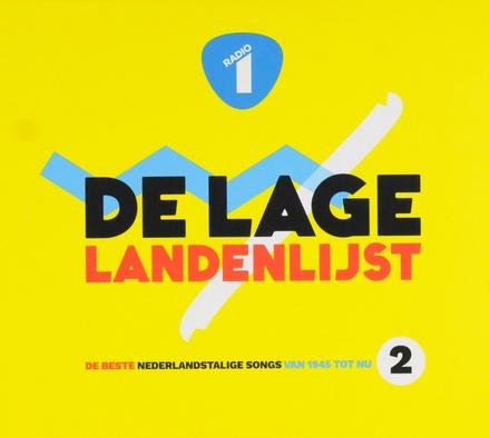 De Lage Landenlijst : de beste Nederlandstalige songs van 1945 tot nu. Vol. 2
