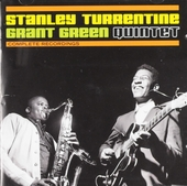 Stanley Turrentine-Grant Green Quintet