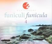 Funiculi funicula : Radio 2 klassiekers. 4