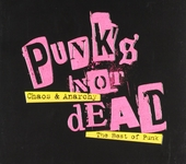 Punk's not dead : chaos & anarchy - the best of punk