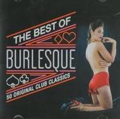 The best of burlesque : 50 original club classics