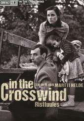 In the crosswind / regie en scenario Martti Helde