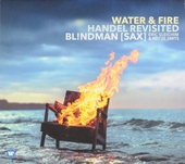 Water & fire : Handel revisited