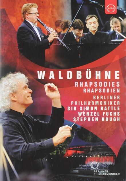 Waldbühne 2007 : Rhapsodies