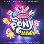 My little pony : the movie : original motion picture soundtrack