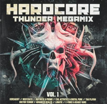 Hardcore thunder megamix. vol.1