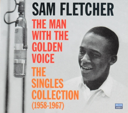 The man with the golden voice : The singles collection 1958-1967