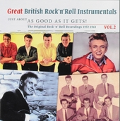 Great British rock 'n' roll instrumentals : Just about as good as it gets! 1952-1961. vol.2