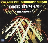 The soulful mirrors sound by Dick Hyman and the group