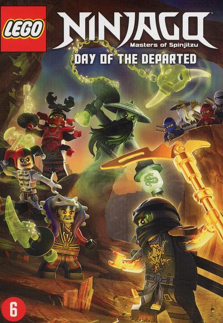 Lego Ninjago : masters of Spinjitzu : day of the departed