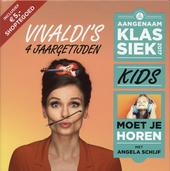Aangenaam klassiek for kids 2017 : Vivaldi's 4 jaargetijden