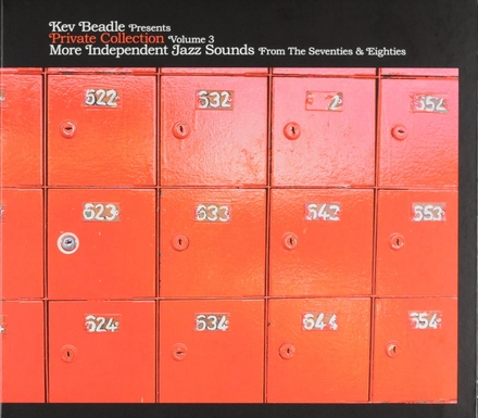 Kev Beadle presents private collection. Vol. 3, More independent jazz sounds from the seventies & eighties
