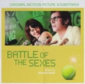 Battle of the sexes : original motion picture soundtrack