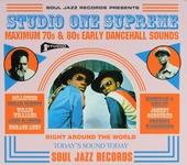 Studio One supreme : maximum 70s & 80s dancehall sounds