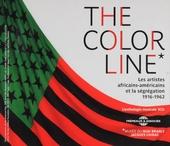 The color line : Les artistes Africains-Américains et la ségrégation 1916-1962