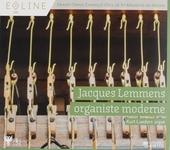 Jacques Lemmens, organiste moderne