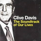 Clive Davis : The soundtrack of our lives