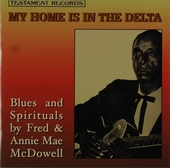 My home is in the delta : blues and spirituals