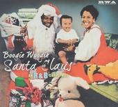 Boogie woogie Santa Claus : An r&b christmas