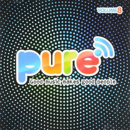 Pure FM : Good music makes good people. vol.8