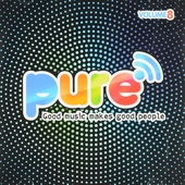Pure FM : Good music makes good people. vol.8