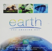 Earth : one amazing day : original motion picture soundtrack