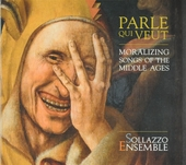 Parle qui veut : moralizing songs of the middle ages