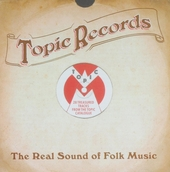 Topic Records : the real sound of folk music