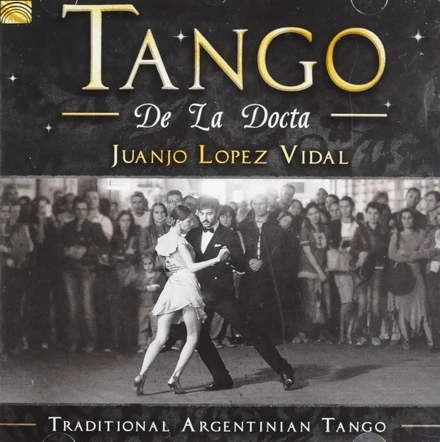 Tango de la docta : traditional Argentinian tango