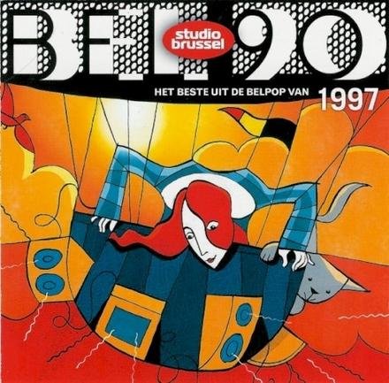 Bel 90 : het beste uit de belpop van 1997