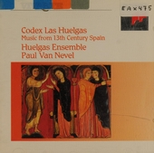 Codex las Huelgas : music from 13th century Spain