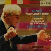 """Suite """"Castor et Pollux"""". 3 Fantasias"""