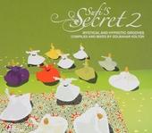 Sufi's secret : mystical and hypnotic grooves. vol.2