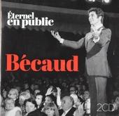 Éternel : En public