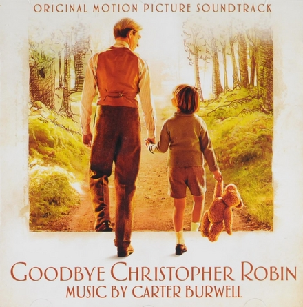Goodbye Christopher Robin : original motion picture soundtrack