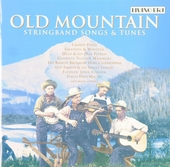 Old mountain : Stringband songs & tunes