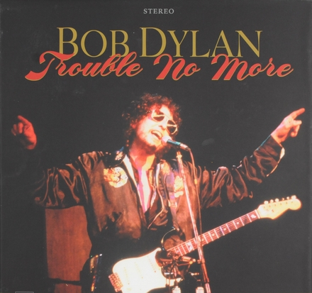 Trouble no more 1979-1981 [8 disc, 1 video edition]