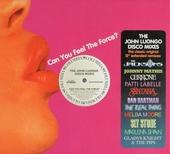 Can you feel the force? : The John Luongo disco mixes