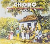 Choro 1906-1947 : Pixinguinha - João Pernambuco - Jacob do Bandolim