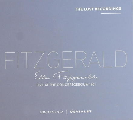 The lost recordings : live at the Concertgebouw 1961