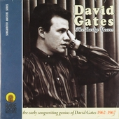 The early years : The early songwriting genius of David Gates 1962-1967