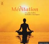 Méditation : Les plus belles mélodies classiques