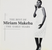 The best of Miriam Makeba : The early years