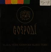 Slava tebe gospodi slava tebe : Slavisch-Byzantijnse gezangen