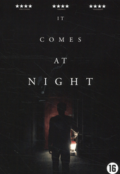 It comes at night / [written and directed by] Trey Edward Shults