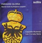 Paradisi gloria : Sacred music by emperor Leopold I
